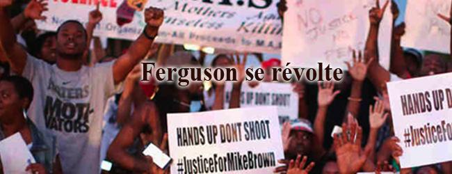 Etats-Unis. Ferguson se révolte contre l'assassinat de Michael Brown, un jeune Noir