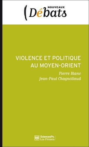 Pierre Blanc et Jean-Paul Chagnollaud «Déni de politique et violence au Moyen-Orient» (octobre 2004)