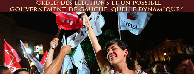 Grèce. Des élections et un possible gouvernement de gauche. Quelle dynamique?