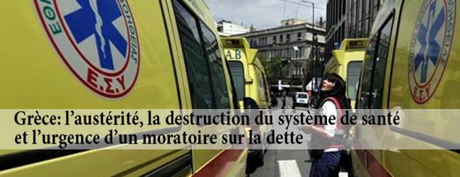 Grèce. L'austérité, la destruction du système de santé et l'urgence d'un moratoire sur la dette