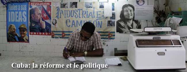 Cuba. Actualisation du modèle économique ou réforme de l'Etat? Une lecture politique (I)