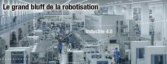 Le grand bluff de la robotisation