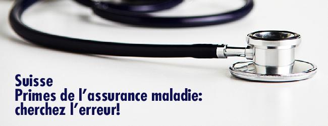 Suisse. Primes de l'assurance maladie: cherchez l'erreur!