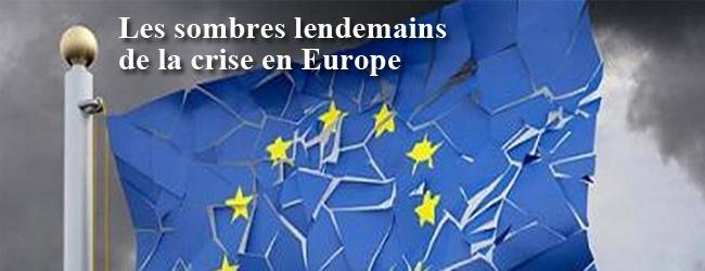 Les sombres lendemains de la crise en Europe