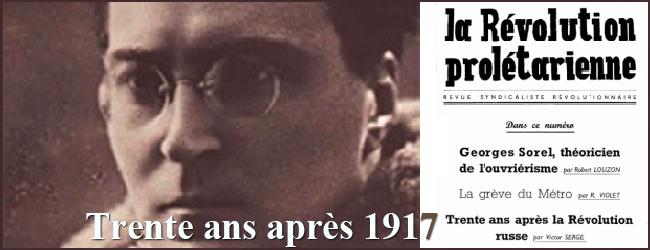 «Trente ans après la Révolution russe» (I)