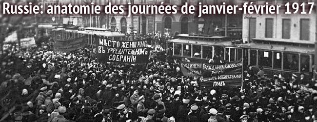 Russie. Anatomie des journées de janvier-février 1917