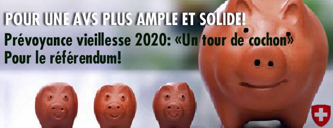 Suisse. Pour une prévoyance solidaire. Pour une AVS plus ample et solide!