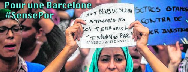 Catalogne. Suite aux attaques terroristes. Cinq idées pour une Barcelone #SensePor