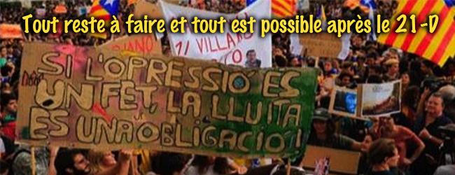 Etat espagnol-Catalogne. Tout reste à faire et tout est possible après le 21 décembre