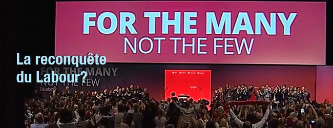 Jeremy Corbyn, la reconquête du Parti travailliste par la gauche et ses perspectives gouvernementales