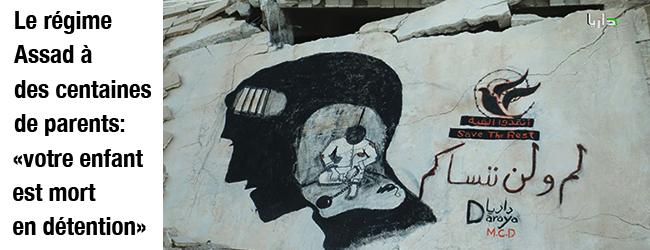 Syrie. Le régime Assad à des centaines de parents syriens: «votre enfant est mort en détention»
