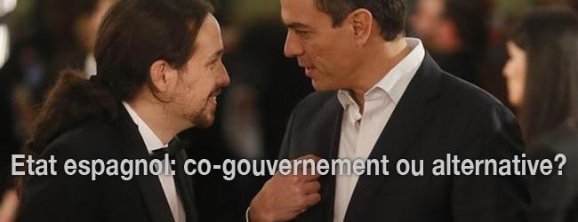 Etat espagnol. «Co-gouvernement ou alternative, c'est la question»