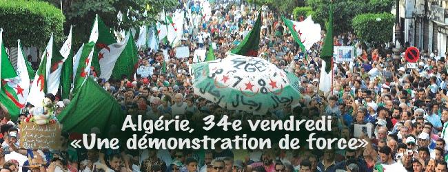 Algérie. 34e vendredi du hirak: «Une démonstration de force»