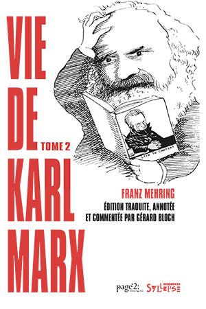 La vie de Karl Max