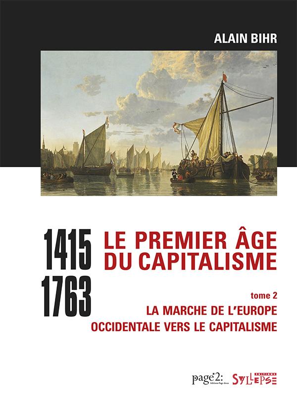 Le premier âge du capitalisme