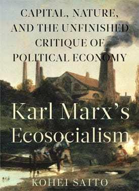 Saito-Marx-Ecosocialism