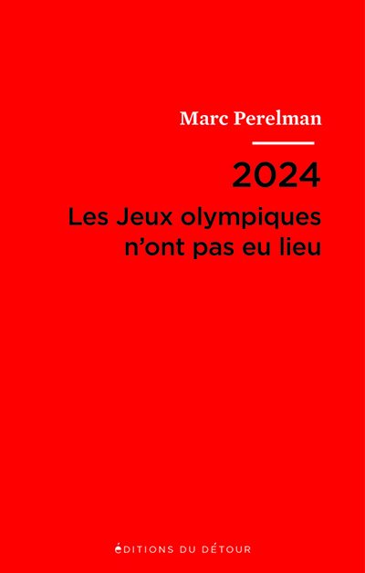 2024-–-Les-jeux-olympiques-nont-pas-eu-lieu-–-Couverture-624×980